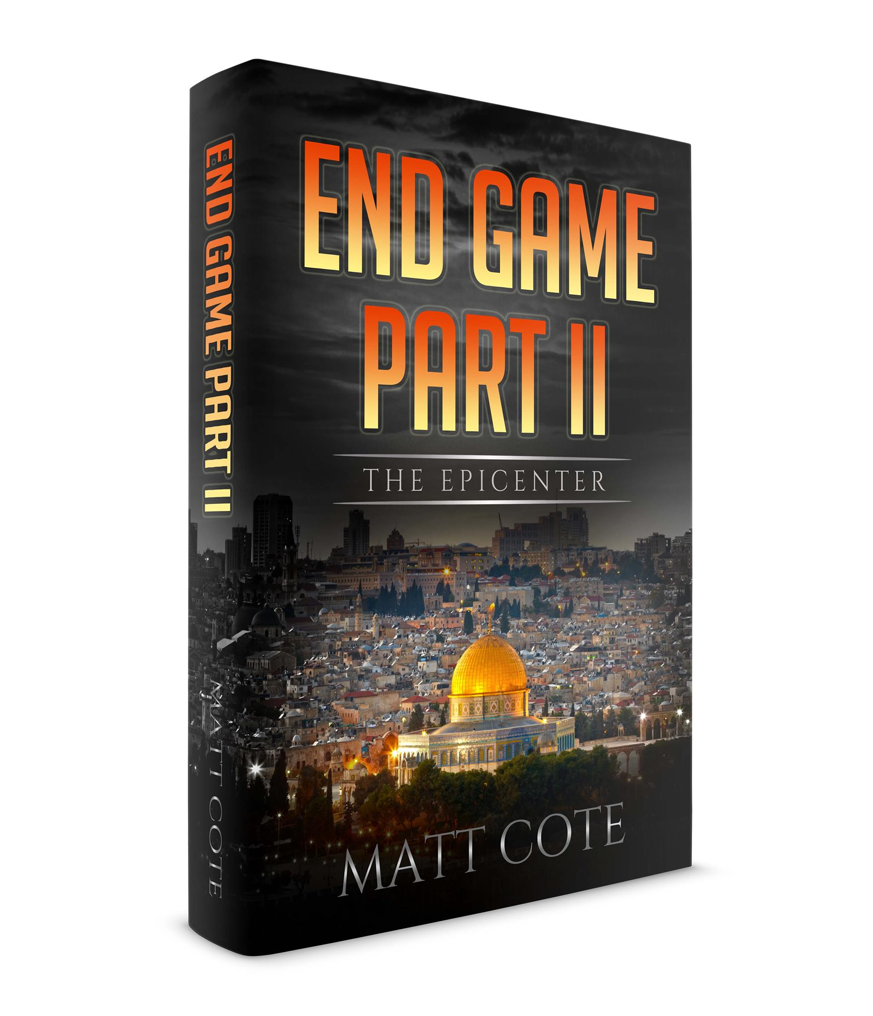 Matt Cote - Author + Writer - End Game Part II